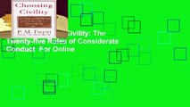 Online Choosing Civility: The Twenty-five Rules of Considerate Conduct  For Online