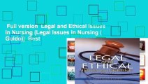 Full version  Legal and Ethical Issues in Nursing (Legal Issues in Nursing ( Guido))  Best