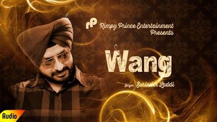 Wang | Old Song | Suriner Laddi