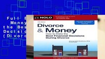 Full E-book  Divorce   Money: How to Make the Best Financial Decisions During Divorce (Divorce