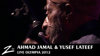 Ahmad Jamal & Yussef Lateef - Masara - Olympia 2012 - LIVE HD