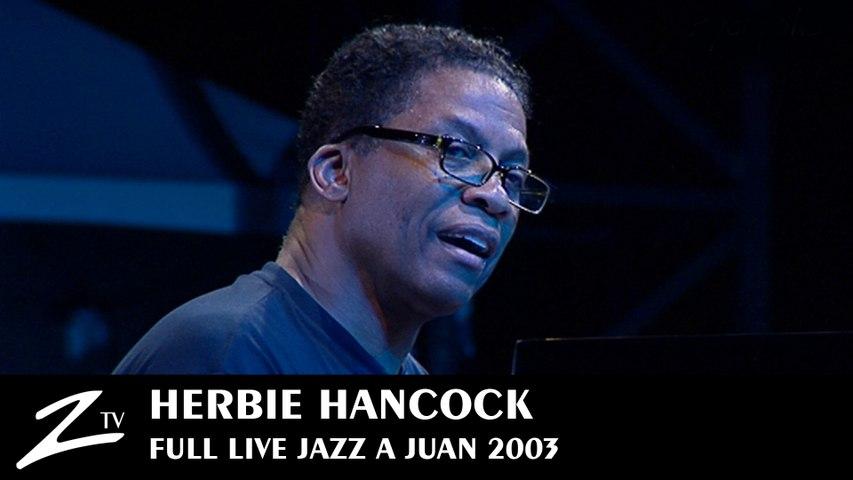 Herbie Hancock - Jazz à Juan 2003 - FULL LIVE HD