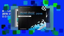 R.E.A.D Microsoft Office 365 & Outlook 2016: Introductory (Shelly Cashman Series) D.O.W.N.L.O.A.D