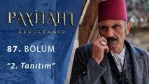 Payitaht Abdülhamit 87.Bölüm 2.Tanıtım