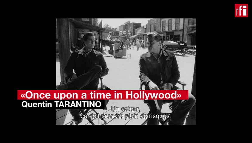 """Once Upon a Time... in Hollywood"": Pitt, DiCaprio et Tarantino, trio très attendu à Cannes 2019"