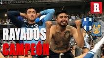 Color Rayados vs Tigres (2-1 Global)   Rayados Campeón de Concacaf