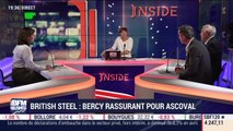 Les insiders (1/2): British Steel, Bercy rassurant pour Ascoval - 22/05