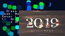 Class of 2019 Guest Book: Rustic Wood Decor Cover | Guest Book for Graduation Parties Class Of