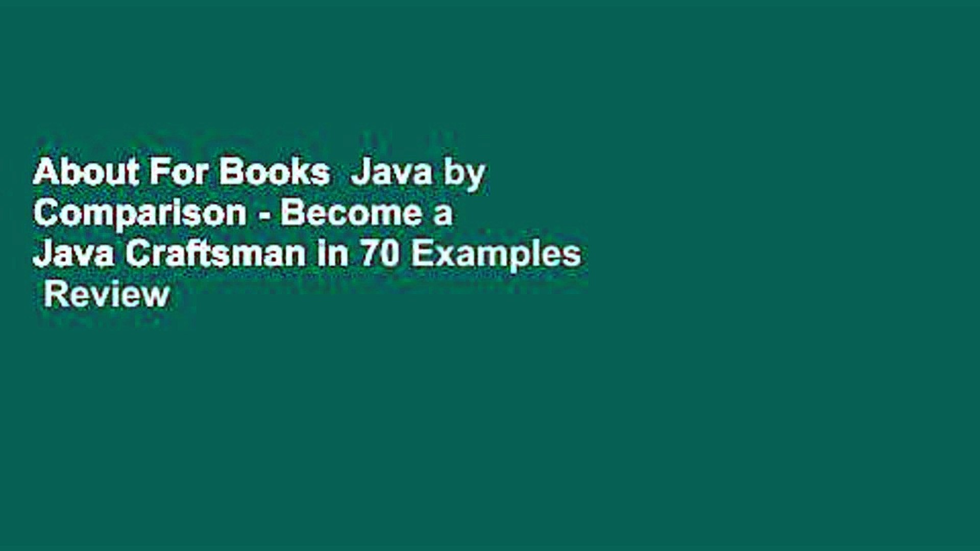 About For Books  Java by Comparison - Become a Java Craftsman in 70 Examples  Review