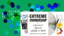Extreme Ownership: How U.S. Navy SEALs Lead and Win  Review