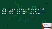 Full version  Structural Reliability Analysis and Prediction  Review