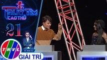 THVL | Bảo Ngọc bị Tấn Phát nghi ngờ là cao thủ chỉ vì cái nón | Truy tìm cao thủ - Tập 21