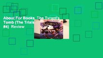 About For Books  The Tyrant's Tomb (The Trials of Apollo, #4)  Review