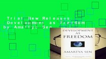 Trial New Releases  Development as Freedom by Amartya Sen