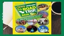 Full version  National Geographic Kids Ultimate U.S. Road Trip Atlas: Maps, Games, Activities,