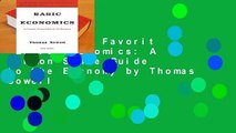 Popular to Favorit  Basic Economics: A Common Sense Guide to the Economy by Thomas Sowell