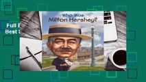 Full E-book  Who Was Milton Hershey?  Best Sellers Rank : #1