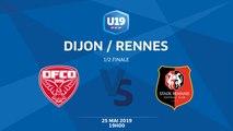 1/2 Finale U19 National : Dijon / Rennes - Samedi 25 mai à 19h00