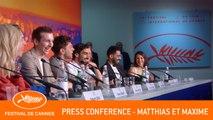 MATTHIAS ET MAXIME - Press conference - Cannes 2019 - EV