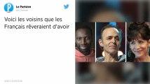 Sophie Marceau, Omar Sy et Jean-Jacques Goldman sont les voisins rêvés des Français