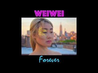 WeiWei - Forever