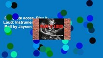 Complete acces  Play It Loud: Instruments of Rock  Roll by Jayson Dobney