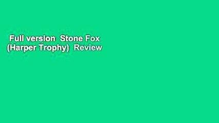 Full version  Stone Fox (Harper Trophy)  Review