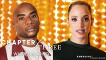 Dascha Polanco & Charlamagne tha God | Emerging Hollywood Chapter 3: Where I'm Going