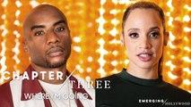 Dascha Polanco & Charlamagne tha God | Emerging Hollywood Chapter 3: Where I'm Going
