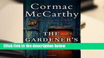 Trial New Releases  The Gardener's Son by Cormac McCarthy