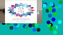Full E-book  Zen as F*ck (Zen as F*ck Journals)  Best Sellers Rank : #4