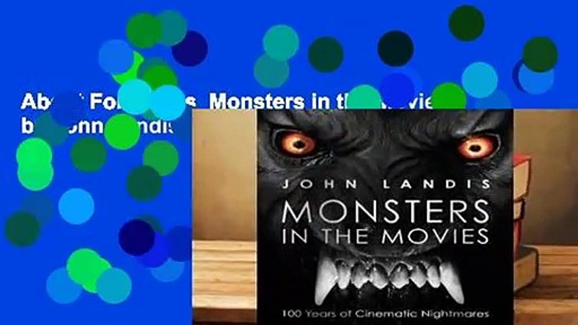 About For Books  Monsters in the Movies by John Landis