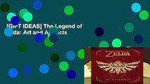 [GIFT IDEAS] The Legend of Zelda: Art and Artifacts