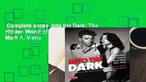 Complete acces  Into the Dark: The Hidden World of Film Noir, 1941-1950 by Mark A. Vieira