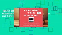 [MOST WISHED]  Losing the Signal: The Untold Story Behind the Extraordinary Rise and Spectacular