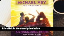 [MOST WISHED]  The Final Spark (Michael Vey, #7)