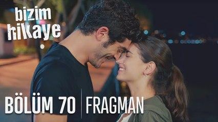Bizim Hikaye 70. Bölüm Fragmanı (Final)