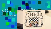 About For Books  The Batsford Book of Chess for Children by Sabrina Chevannes