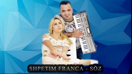 Shpetim Franca - Söz (Official Video)