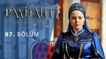 Payitaht Abdülhamid 87. Bölüm
