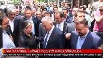 DHA İSTANBUL - BİNALİ YILDIRIM KAMU GÖREVLİSİ, İHTİYACIN 7 KATI VAR İSTANBUL'DA