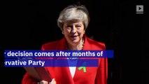 British Prime Minister Theresa May Resigns