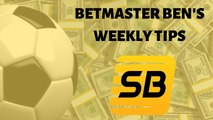 BetMaster Ben presents TOP TIPS for the sports weekend | Boxing | Football