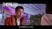 Buddy Cops (刑警兄弟) - official trailer (in cinemas 21 Apr)