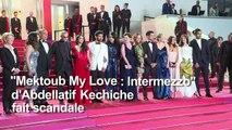 """""""Mektoub My Love"""" fait scandale sur la Croisette"""