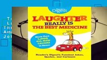 Trial New Releases  Laughter Really Is The Best Medicine: America's Funniest Jokes, Stories, and