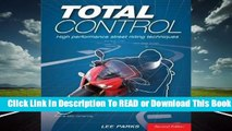 Online Total Control: High Performance Street Riding Techniques  For Full