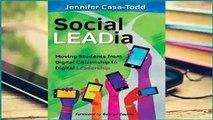 Popular Social Leadia: Moving Students from Digital Citizenship to Digital Leadership - Jennifer