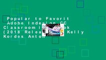 Popular to Favorit  Adobe Indesign CC Classroom in a Book (2018 Release) by Kelly Kordes Anton