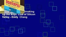 Library  Brotopia: Breaking Up the Boys' Club of Silicon Valley - Emily  Chang